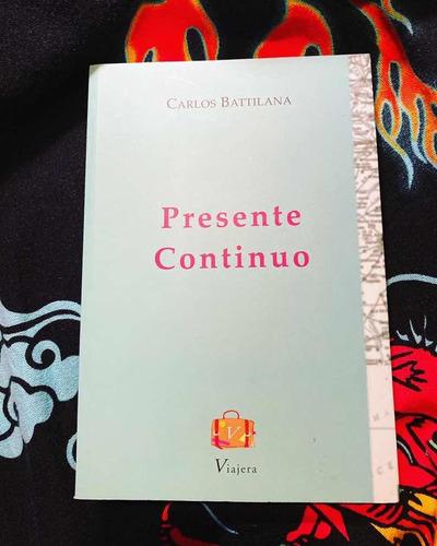 Libro Presente Continuo Carlos Battilana