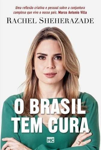 O Brasil Tem Cura Livro Rachel Sheherazade