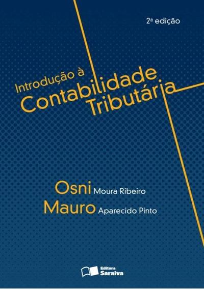 Introducao A Contabilidade Tributaria - 2ª Ed