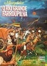 Livro O Rio Grande Farroupilha- O Co Moacyr Sliar - Ilu