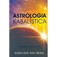Livro Astrologia Kabalística E O Sentido De Nossas Vidas