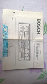 Bosch - Manuais E Esquemas Técnicos Auto-rádios Bosch