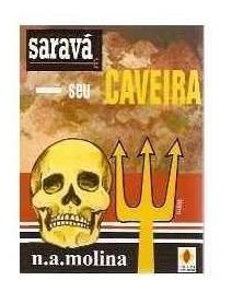 Livro Saravá Seu Caveira Despachos Oferendas Feitiços 126 Pg