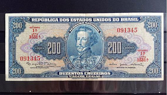 Cedula 200 Cruzeiros Dom Pedro Estampa 1a Serie 1531 Mbc