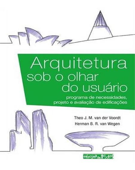 Arquitetura Sob O Olhar Do Usuario - Programa De Necessidade