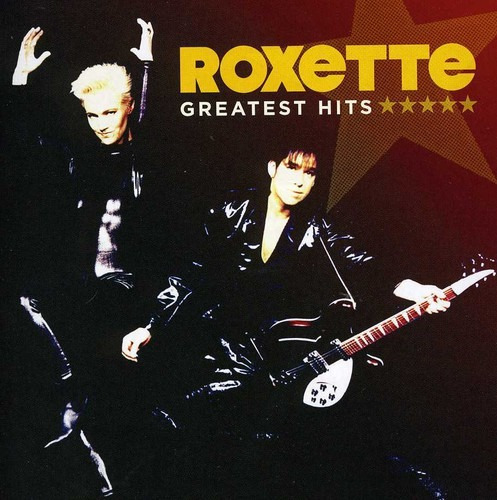 Roxette Greatest Hits Cd Us Import