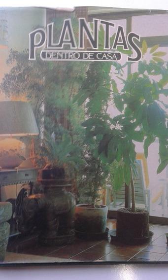 Livro - Plantas Dentro De Casa - Volume 1