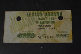 Legião Urbana Gigantinho 1994 Porto Alegre Ingresso