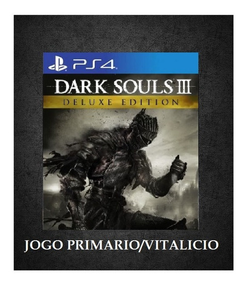 Dark Souls Iii 3 Deluxe Edition Ps4 Psn 1 Legendas Português