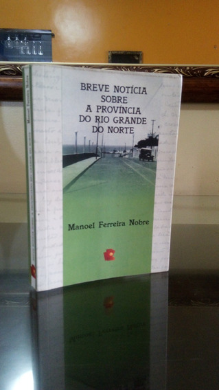 Breve Notícia Sobre A Província Do Rio Grande Do Norte