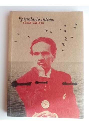 César Vallejo. Epistolario Íntimo. Ejemplar Nuevo