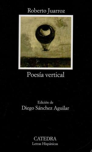 Poesia Vertical - Juarroz - Catedra