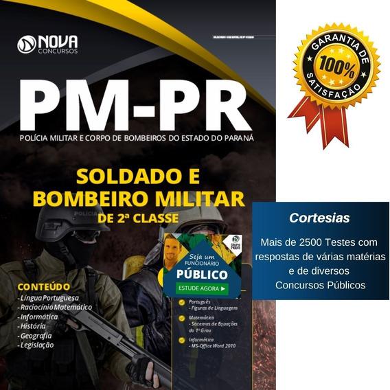 Apostila Pm Pr - Soldado Da Polícia Militar Do Paraná