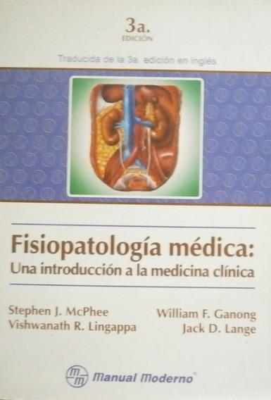 Fisiopatologia Médica: Una Introducción Stephen J. Mcphee