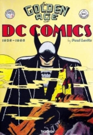 The Golden Age Of Dc Comics - 1935 - 1956 - Taschen