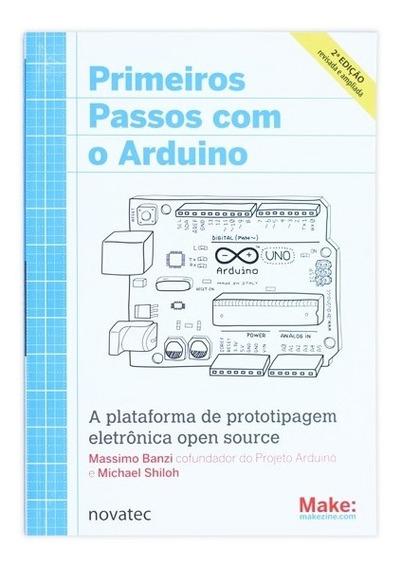 Livro Primeiros Passos Com O Arduino 2ª Edição Novatec