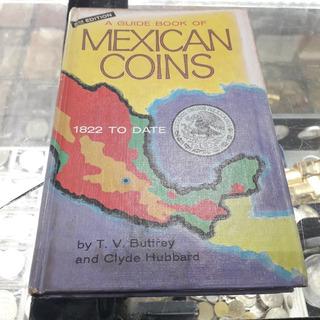 A Guide Book Of Mexican Coins 2.ª Edición 1971