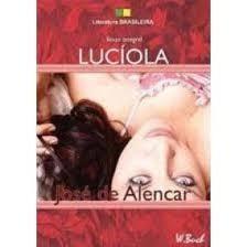 Luciola - Colecao Literatura Brasileira Jose De Alencar