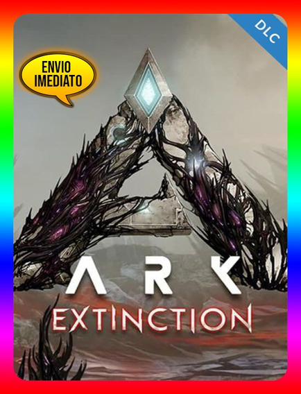 Ark Survival Extinction Dlc Pc - Steam Key (envio Já)