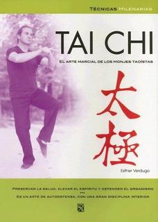 Tai Chi. El Arte Marcial De Los Monjes Taoístas, E. Verdugo