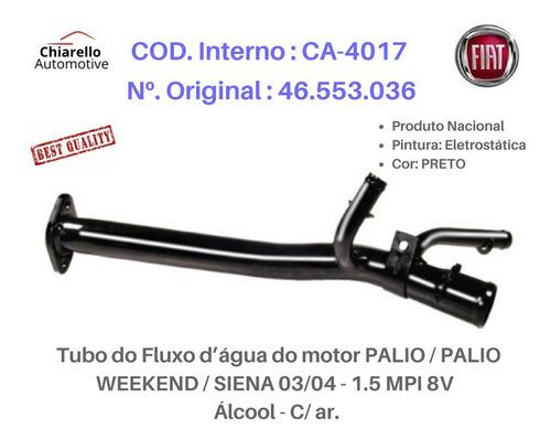 Tubo Dágua Palio Weekend Siena 1.5 Mpi 8v - Álcool - C/ Ar.