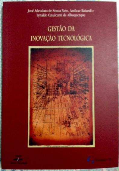 Gestão Da Inovação Tecnológica - Neto, Baiardi E Albuquerque