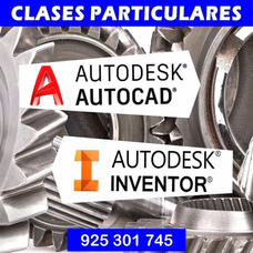 Clases Particulares Profesor Autocad Inventor Solidworks
