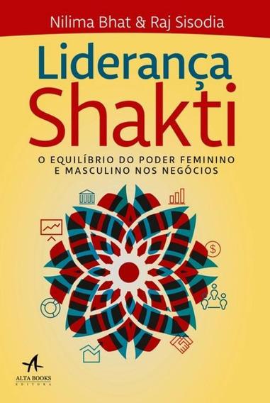 Lideranca Shakti - O Equilibrio Do Poder Feminino E Mascul