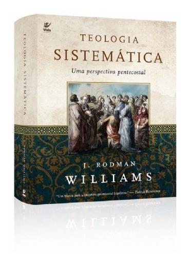 Livro J.rodman - Teologia Sistemática:perspec.pentecostal