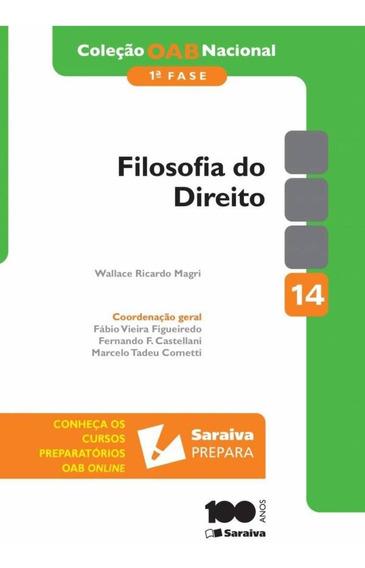 Filosofia Do Direito Vol. 14 1ª Fase - Co