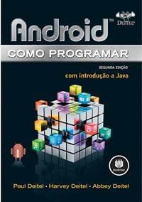 Android Como Programar Com Introdução A Java
