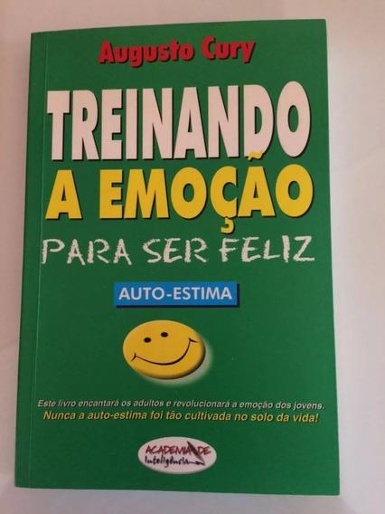 Livro- Treinando A Emoção Para Ser Feliz - Raro +brinde