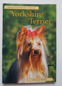 Animais De Estimação - Guia Do Yorkshire Terrier D,m.