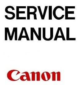 Canon Manuales De Servicio Técnico Y Partes