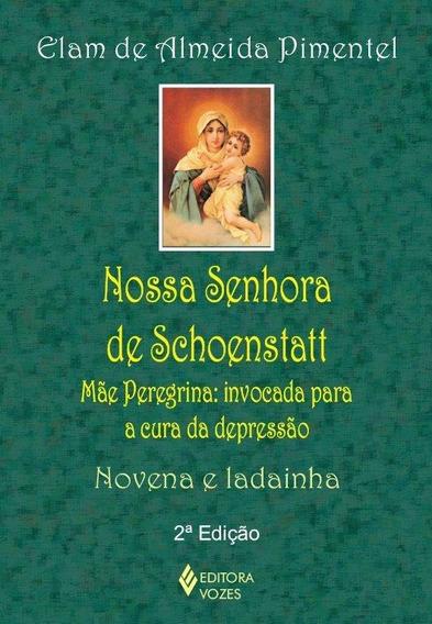 Nossa Senhora De Schoenstatt - Mãe Peregrina: Invocada Para