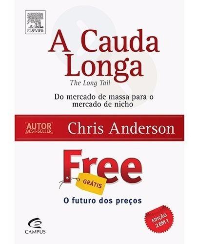 Livro - A Cauda Longa + Free (ed. Exclusiva 2 Livros Em 1) #