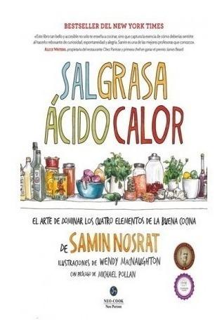 Sal Grasa Acido Calor - Td, Samin Nosrat, Neo Person