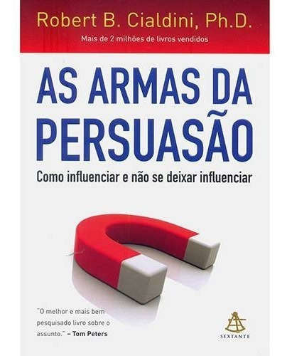 Livro - As Armas Da Persuasão Promoção Envio 13,00
