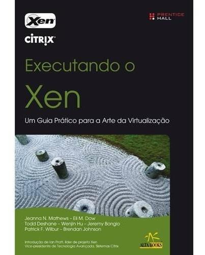 Executando O Xen