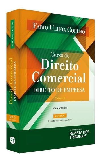 Curso Direito Comercial - Direito De Empresa - Vol.2 - 22ª