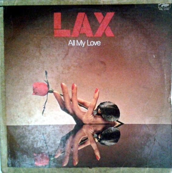 Lp - Lax - All My Love Importado ( 1980 )