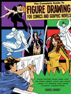 Book : The Complete Guide To Figure Drawing For Comics An...