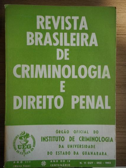 Livro Revista Brasileira Criminologia Direito Penal 11 1965