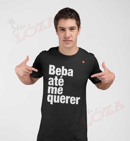 Camiseta Camisa Blusa Beba Até Me Querer