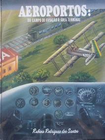 Aeroportos Do Campo De Aviação À Área Terminal 208 Páginas