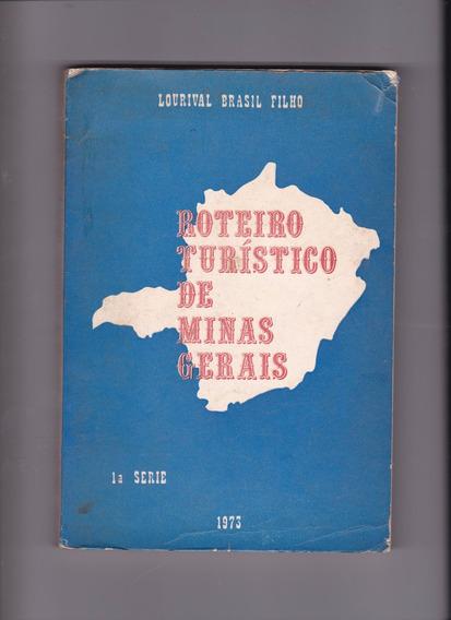 Livro:roteiro Turístico De Minas Gerais - Lourival B. Filho