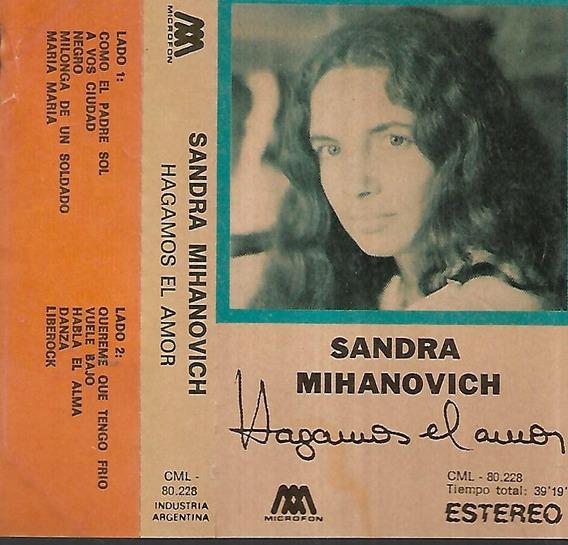 Sandra Mihanovich Album Hagamos El Amor Sello Microfon Kct