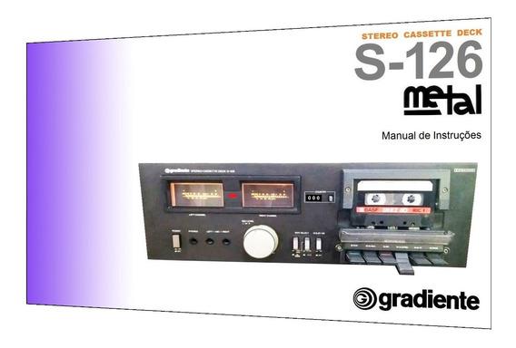Manual Do Tape Deck Gradiente S-126 (cópia Colorida)