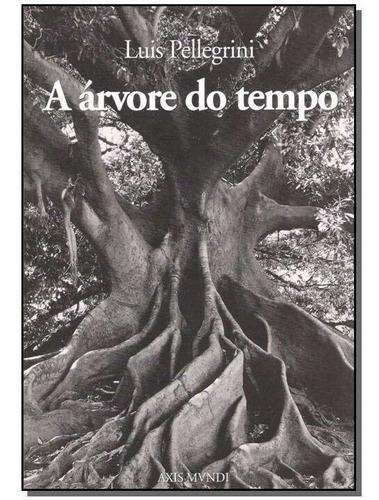 Imagem 1 de 1 de Árvore Do Tempo,a