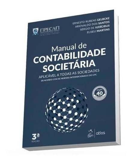 Manual De Contabilidade Societária - Fipecafi - 3ª/2018